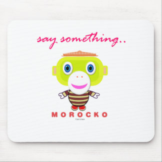 Mousepad Diga o Macaco-Morocko Algo-Bonito
