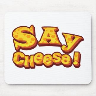 Mousepad diga o queijo!