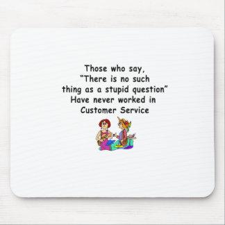 Mousepad Dizer engraçado do serviço ao cliente