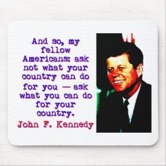 Mousepad E tão compatriotas - John Kennedy