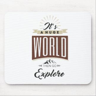Mousepad É um mundo enorme a seguir vai explora