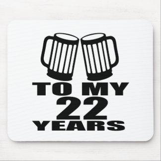 Mousepad Elogios a meus 22 anos do aniversário