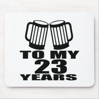 Mousepad Elogios a meus 23 anos do aniversário