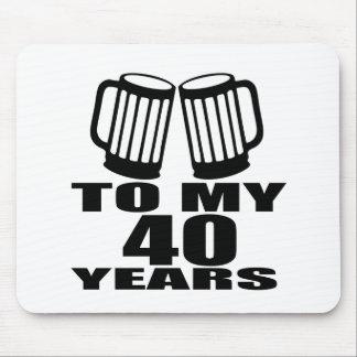 Mousepad Elogios a meus 40 anos do design do aniversário