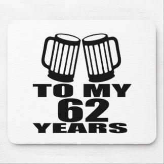 Mousepad Elogios a meus 62 anos do aniversário