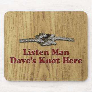Mousepad Escutam os Multi-Produtos do nó de Dave do homem