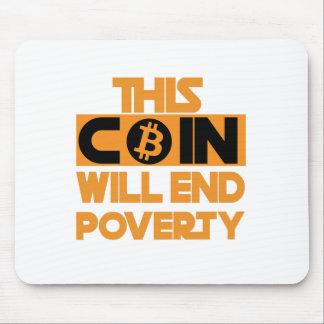 Mousepad Esta moeda terminará a pobreza