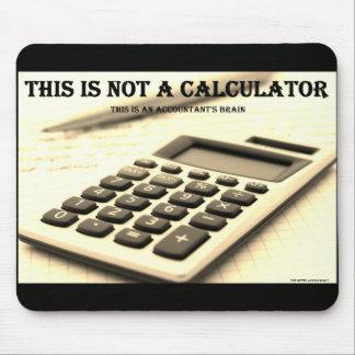 """Mousepad """"Esta não é uma calculadora """""""