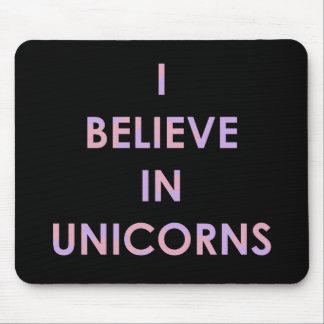 Mousepad Eu acredito nos unicórnios cor-de-rosa e no