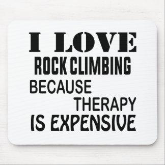Mousepad Eu amo a escalada porque a terapia é cara