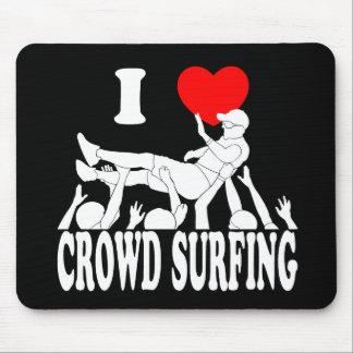 Mousepad Eu amo a multidão que surfa (o homem) (branco)