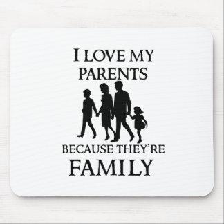 Mousepad Eu amo meus pais porque são minha família