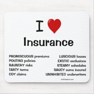 Mousepad Eu amo razões engraçadas da piada do seguro pelas