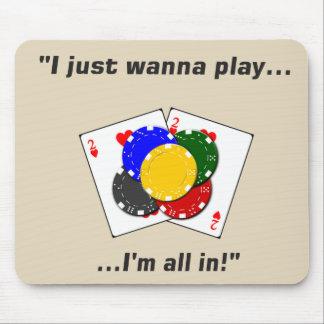Mousepad Eu apenas quero jogar