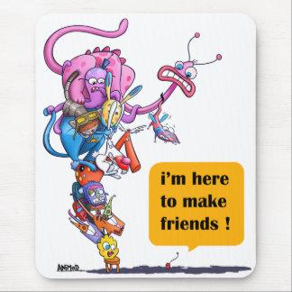 Mousepad Eu estou aqui fazer amigos!