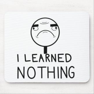 Mousepad Eu não aprendi nada