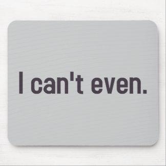 Mousepad Eu não posso mesmo