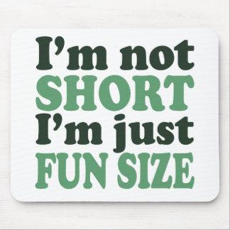 Mousepad Eu não sou curto - apenas divertimento Size~