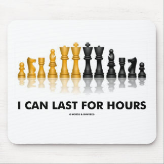 Mousepad Eu posso durar por horas (o grupo de xadrez do