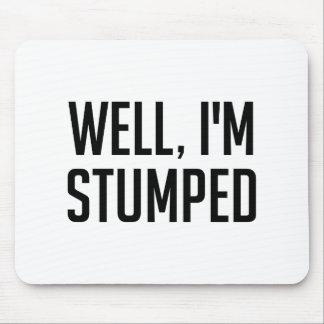 Mousepad Eu Stumped