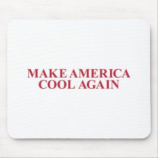 Mousepad Faça América legal outra vez