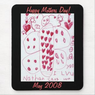 Mousepad Feliz dia das mães! , Em maio de 2008