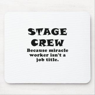 Mousepad Grupo de palco porque o trabalhador de milagre não