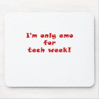 Mousepad Im somente Emo para a semana da tecnologia