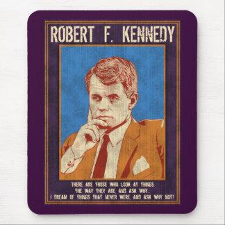 """Mousepad Kennedy, Robert - """"por que não? """""""