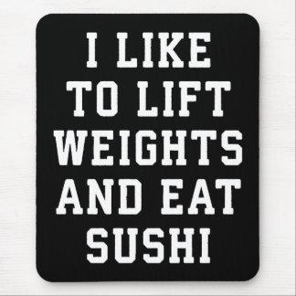 Mousepad Levante pesos e coma o sushi - novidade engraçada