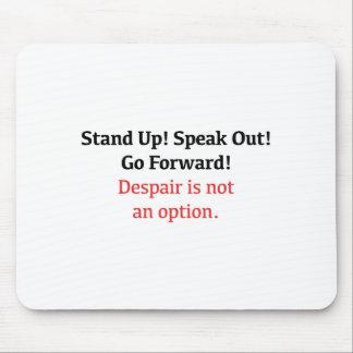 Mousepad Levante-se, fale-se para fora, desespero não é uma