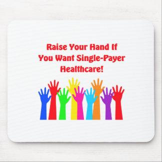 Mousepad Levante sua mão para cuidados médicos do