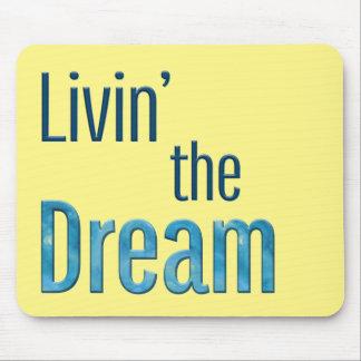 Mousepad Livin o sonho