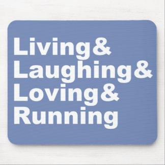 Mousepad Living&Laughing&Loving&RUNNING (branco)