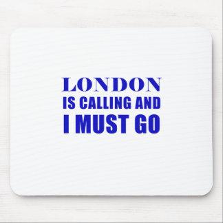 Mousepad Londres está chamando e eu devo ir