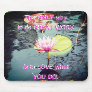 Mousepad Lotus e Waterlily e motivação