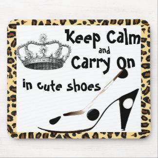 Mousepad Mantenha a calma e continue calçados bonitos