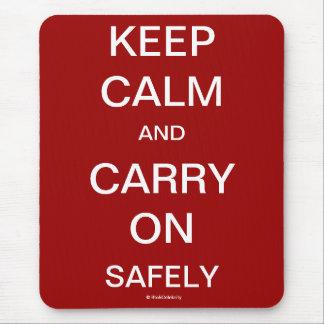 Mousepad Mantenha a calma e continue com segurança citações