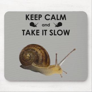 Mousepad Mantenha a calma e tome-lhe Mousemat lento