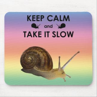 Mousepad Mantenha a calma e tome-lhe Mousemat lento (o