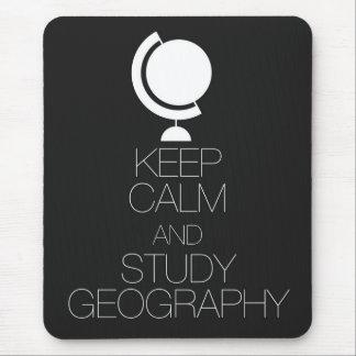 Mousepad Mantenha geografia calma e do estudo