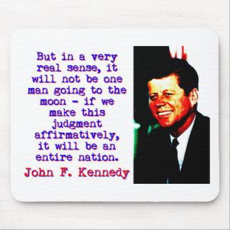 Mousepad Mas no sentido muito real de A - John Kennedy