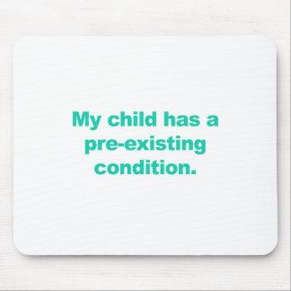 Mousepad Minha criança tem uma circunstância pre-existente