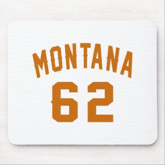 Mousepad Montana 62 designs do aniversário