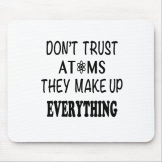Mousepad Não confie átomos que compo tudo