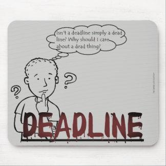 """Mousepad """"Não é um fim do prazo simplesmente uma linha"""