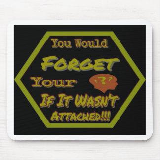 Mousepad Não esqueça seu verde da cabeça