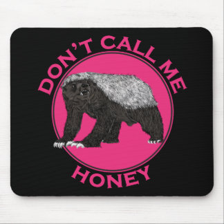 Mousepad Não me chame arte da feminista do rosa do texugo