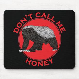 Mousepad Não me chame mel, arte feminista vermelha do
