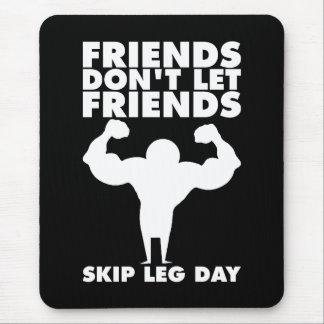 Mousepad - Não salte o dia do pé - ocupa Bodybuilding